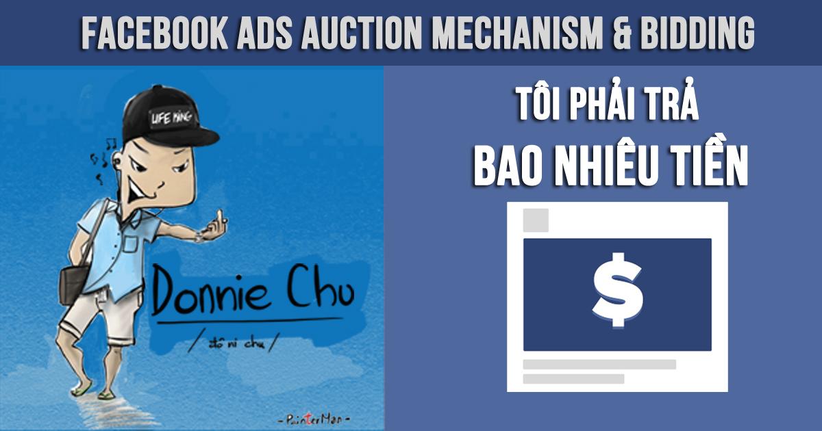 Hướng dẫn chạy Facebook Ads chuyên sâu – Part 2: Thực sự thì tôi phải trả bao nhiêu tiền cho quảng cáo Facebook?