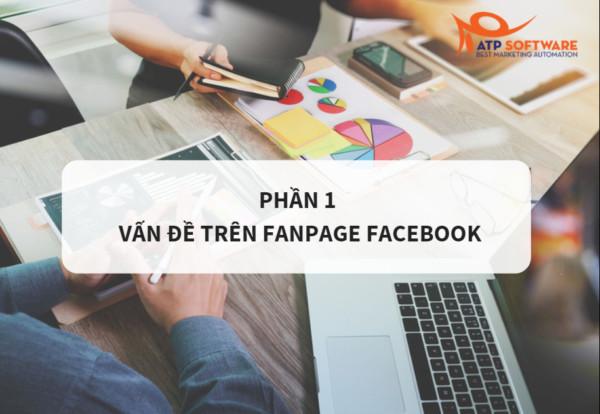 Series các vấn đề thường gặp khi bán hàng đa kênh – Phần 1: Bán hàng trên Fanpage Facebook