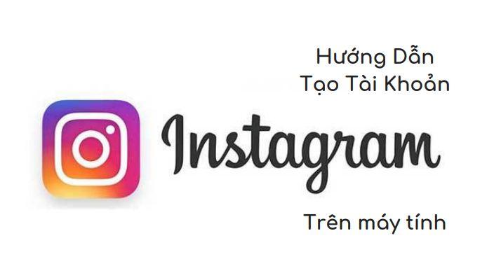 2105718 huong dan kinh doanh tren instagram tao tai khoan instagram tren may tinh2 - Hướng dẫn kinh doanh trên Instagram: Phần 3 – Cách tạo tài khoản Instagram trên máy tính