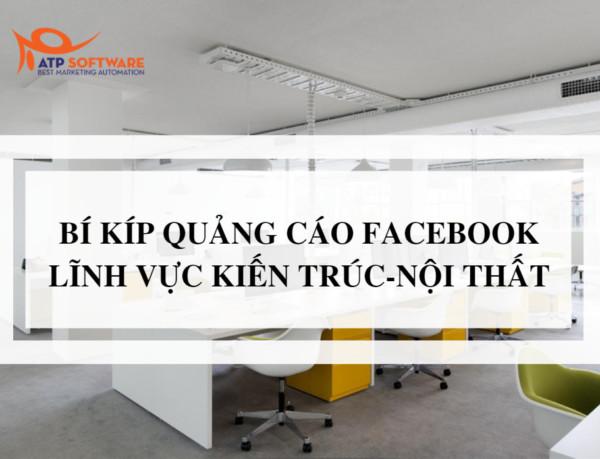 huong dan kinh doanh noi that tren facebook 1 - Hướng dẫn chạy quảng cáo UID Facebook cho lĩnh vực kiến trúc - nội thất