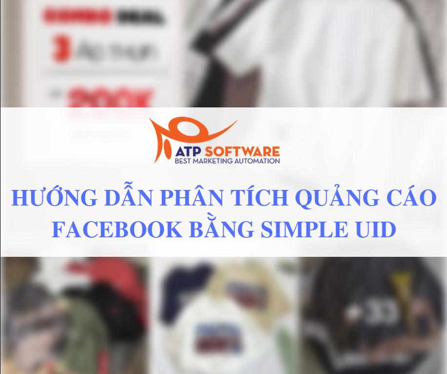 huong dan phan tich quảng cao facebook 1 916x570 - Hướng dẫn sử dụng Simple UID để phân tích quảng cáo Facebook đối thủ