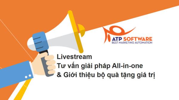 livestream 1 - Livestream giới thiệu và tư vấn giải pháp marketing đa kênh All-in-one