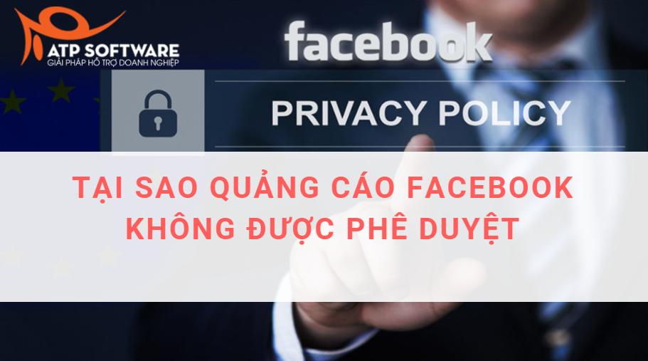 tai sao qc facebook k duoc duyet - Tại sao bài quảng cáo Facebook không được duyệt? Nguyên nhân và các khắc phục